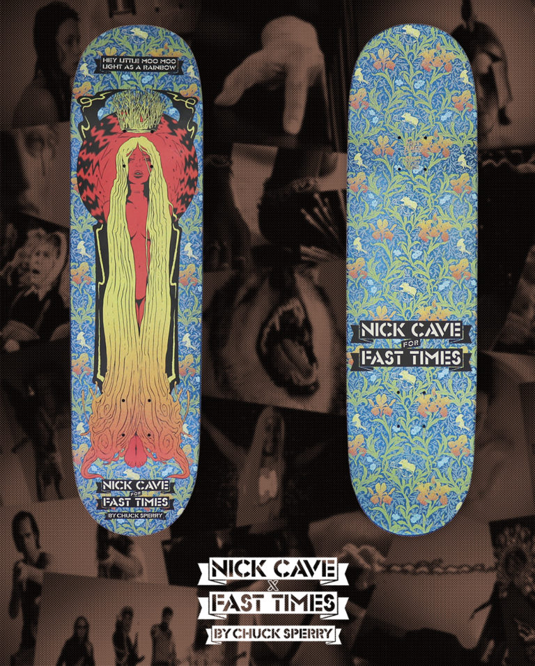 Nick Cave x Fast Times Skateboard