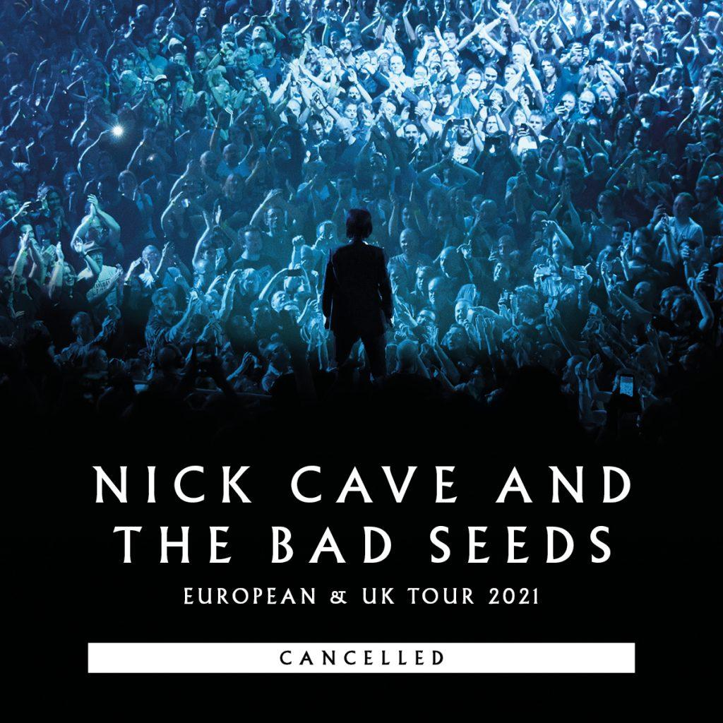 Nick Cave & The Bad Seeds UK & European Tour