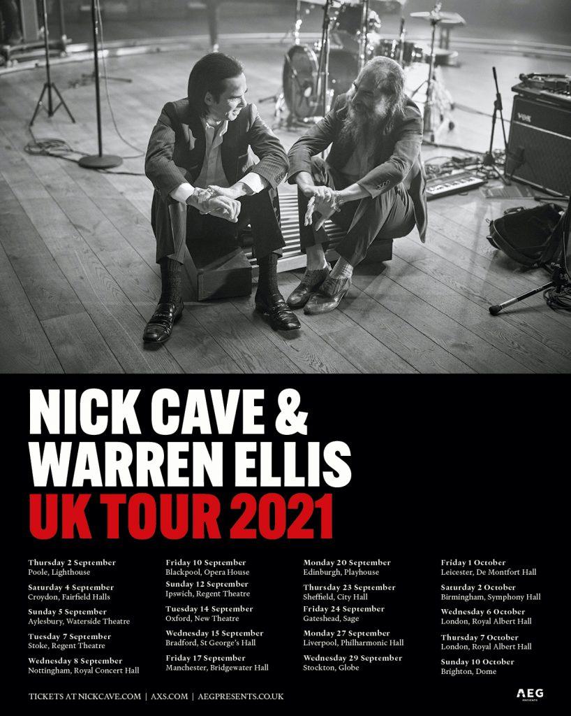 Nick Cave & Warren Ellis UK Tour 2021